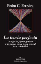 la teoría perfecta-pedro g. ferreira-9788433963789