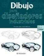 dibujo para diseñadores industriales-jesus albarracin-fernando julian perez-9788434227989