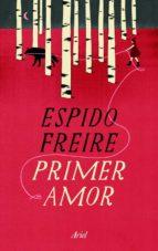 primer amor-espido freire-9788434409989