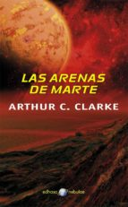 las arenas de marte-arthur c. clarke-9788435021289