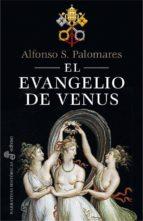 el evangelio de venus alfonso s. palomares 9788435062589