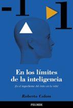 en los limites de la inteligencia: ¿es el ingrediente del exito e n la vida?-roberto b. colom-9788436817089