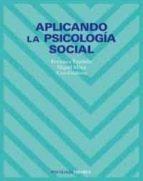 aplicando la psicologia social-miguel carlos moya morales-francisca exposito jimenez-9788436819489