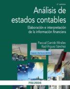 analisis de estados contables (4ª ed.): elaboracion e interpretacion de la informacion financiera-pascual garrido miralles-raul iñiguez sanchez-9788436837889