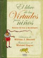 el libro de las virtudes para niños william j. bennett 9788440665089