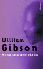 mona lisa acelerada-william gibson-9788445073889