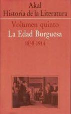 akal historia de la literatura (vol. v): la edad burguesa (1800-1 914)-9788446000389