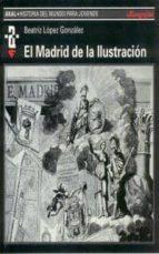 el madrid de la ilustracion-beatriz lopez gonzalez-9788446004189