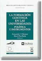 LA FORMACION CONTINUA EN LAS UNIVERSIDADES: POLITICA E INSTRUMENT OS