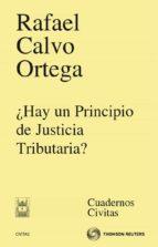 El libro de ¿Hay un principio de justicia tributaria? autor RAFAEL CALVO ORTEGA TXT!