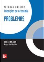 principios de economia: problemas (3ª ed.)-rebeca de juan-asuncion mochon-9788448148089