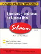 ejercicios y problemas de algebra lineal ana isabel martin jesus rojo 9788448198589