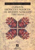 cuentos eroticos y magicos de mujeres nomadas tibetanas-9788449302589