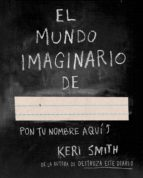 el mundo imaginario de keri smith 9788449331589
