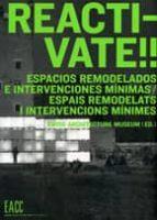 reactivate!!: espacios remodelados e intervenciones minimas (bili ngue español-catalan)-9788461237289
