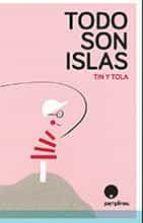 Todo son islas Abra la descarga del libro electrónico