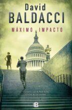 maximo impacto (saga will robbie 2) david baldacci 9788466661089