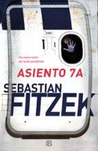 asiento 7a-sebastian fitzek-9788466664189