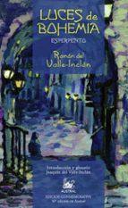luces de bohemia: esperpento (50ª ed.) (edicion especial) ramon maria del valle inclan 9788467020489