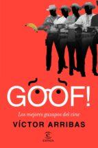 goof! los mejores gazapos del cine victor arribas vega 9788467049589