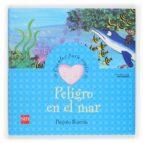 peligro en el mar (cuentos para sentir emociones) alegria-begoña ibarrola-9788467502589