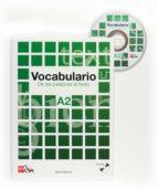 vocabulario a2. de las palabras al texto + cd-audio-marta higueras-9788467521689
