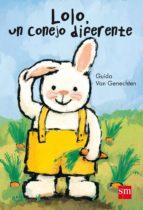 lolo, un conejo diferente guido van genechten 9788467561289