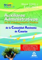 AUXILIARES ADMINISTRATIVOS DE LA ADMINISTRACIÓN PÚBLICA DE LA COM UNIDAD AUTÓNOMA DE CANARIAS