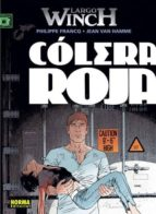 largo winch 18: colera roja-9788467912289