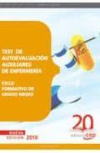 test de autoevaluacion para auxiliares de enfermeria. ciclo forma tivo de grado medio 9788468101989