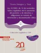 ley 41/2002, de 14 de noviembre, basica reguladora de la autonomi a del paciente y de derechos y obligaciones en materia de informacion clinica. texto integro y test. (coleccion legislativa cep)-9788468106489