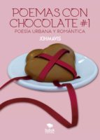 poemas con chocolates #1 poesía urbana (ebook) 9788468535289