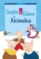 cuentos de colores de animales-concha lopez narvaez-fernando lalana-9788469622889