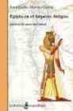 egipto en el imperio antiguo: 2650 2150 antes de cristo juan carlos moreno garcia 9788472902589