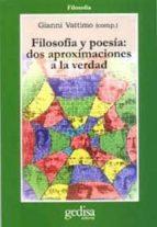 filosofia y poesia: dos aproximaciones a la verdad-9788474326789