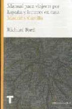 manual para viajeros y lectores en casa: madrid y castilla richard ford 9788475068589