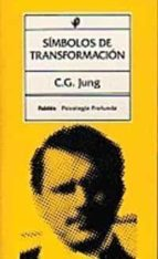 simbolos de transformacion (3ª ed.) carl gustav jung 9788475091389