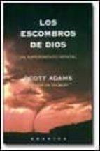 los escombros de dios: un experimento mental-scott adams-9788475779089