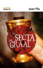 la secta del graal-joan pla-9788476600689