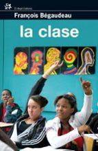 la clase-françois begaudeau-9788476698389