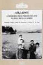 aillados, aillados: a memoria dos presos de 1936 na illa de san s imon-antonio caeiro-x. gonzalez-clara de sad-9788476801789