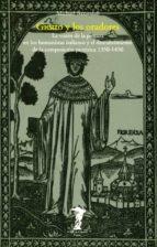 giotto y los oradores: la vision de la pintura en los humanistas italianos y el descubrimiento de la vision pictorica (1350 1450) michael baxandall 9788477745389
