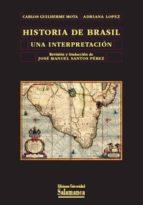 historia de brasil. una interpretacion carlos guilherme mota 9788478002689