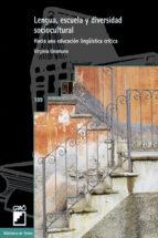 lengua, escuela y diversidad sociocultural (ebook)-virginia unamuno-9788499801568