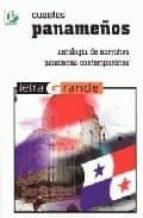 cuentos panameños: antologia de narrativa panameña contemporanea-9788478842889