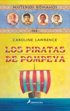 misterios romanos iii :los piratas de pompeya caroline lawrence 9788478887989