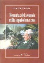 memorias del segundo exilio español (1954-2010)-victor fuentes-9788479624989