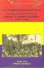 la violencia politica en la provincia de caceres durante la segun da republica (1931 1936) fernando ayala vicente 9788480101189