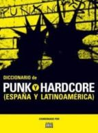 diccionario de punk y hardcore 9788480488389