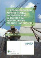 la responsabilidad administrativa del empresario en materia de prevención de riesgos laborales (ebook)-manrique cos egea-9788481268089